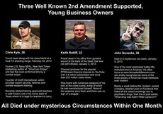 Three well known 2nd amendment supported young business owners all died under mysterious circumstances