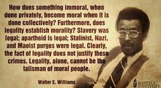 Walter E Williams immoral  colletively