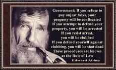 Edward Abbey If you refuse to pay unjust taxes
