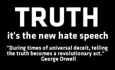 George Orwell truth is the new hate speech