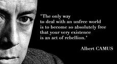 Albert Camus the only way to deal with an unfree world
