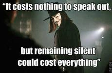 It cost nothing to speak out but remaining silent could cost everything