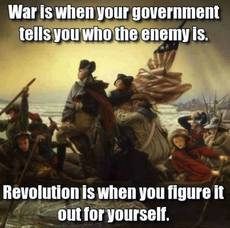 war is when your government tells you who the enemy is