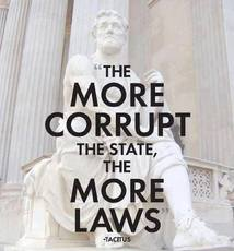 Tacitus The more corrupt the state the more laws