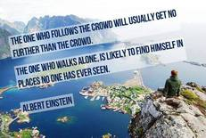 Albert Einstein The one who follows the crowd