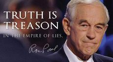 Ron Paul Truth is treason in the empire of lies