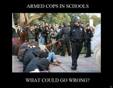 Armed cops in schools what could go wrong?