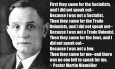 Pastor Martin Niemoller First they came for the socialists