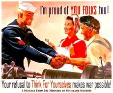 Your refusal to think for yourselves makes war possible