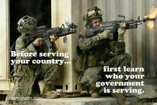 Before serving your country first learn who your government is serving