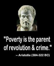 Aristotle poverty is the parent of revolution and crime