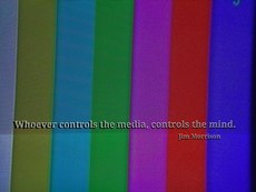 Jim Morrison Whoever controls the media controls the mind