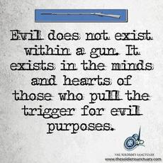 evil does not exist within a gun