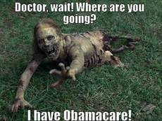 Doctor wait I have obamacare