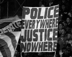 police everywhere justice nowhere