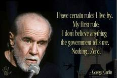 George Carlin I have certain rules I live by