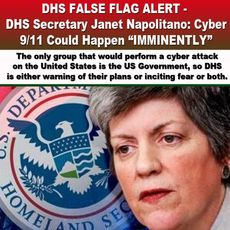 Janet Napolitano false flag alert